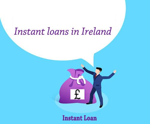 instant loans in Ireland