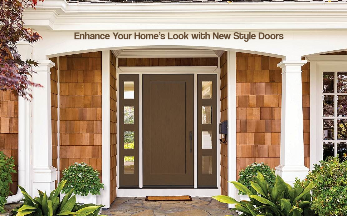 Enhance Your Homes Look with New Style Doors