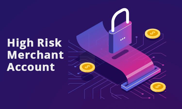 high-risk merchant services.